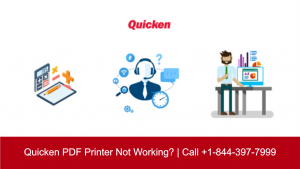 [Resolved] Quicken PDF Printer Not Working? | Call at +1-800-986-6752