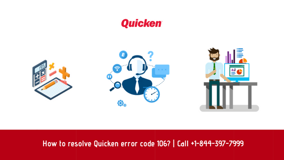 Resolved] How to resolve Quicken error code 106 ? | Call at +1-800