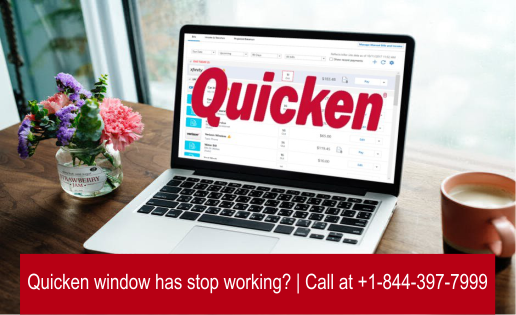 Quicken window has stop working